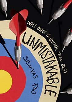 Booktopia has Unmistakable, Why Only Is Better Than Best by Srinivas Rao. Buy a discounted Hardcover of Unmistakable online from Australia's leading online bookstore.