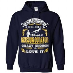 Proud to be Museum Curator T Shirts, Hoodies. Check price ==► https://www.sunfrog.com/Funny/Proud-to-be-Museum-Curator-2945-NavyBlue-Hoodie.html?41382 $38.99