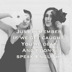 Just remember!! Best friend goals and quote that defines every girls' best friendship!