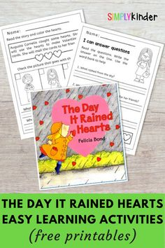 Writing and reading activities to accompany Felicia Bond's delightful book, The Day it Rained Hearts. Free printables help Kindergarten students with fluency, reading comprehension and writing. Perfect for Valentine's Day
