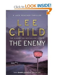 The Enemy: (Jack Reacher Lee Child Jack Reacher, Book Corners, I Love Books, Book Club Books, Fiction Books, Bestselling Author, Thriller, Literature, Reading