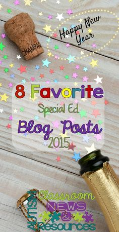 8 Favorite Special Education Blog Posts from different bloggers for 2015. Autism Classroom Resources.