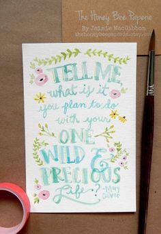 Watercolor Quote Art/ Nursery Art/ Original Watercolor/ Wild & Precious Life- 4x6