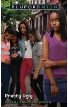 """""""Pretty ugly . Bluford high."""" by ilyanna1 - """"Jamee Wills  never expected Vanessa Pierce and her friends to go this far. The trouble begins at che…"""""""