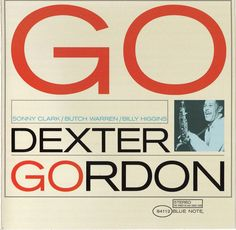 "Dexter Gordon.  Loved his acting in the film ""Round Midnight"".  Sublime album cover design by Reid Miles!"