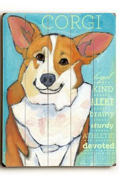 Corgi by Pet Art Shop on @HauteLook.....I will have this, my Shelby
