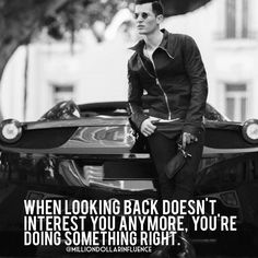 """""""Can you drive a car without any difficulties if you keep looking at the rear-view mirror? No. At the same time, thinking about the past won't lead you…"""""""