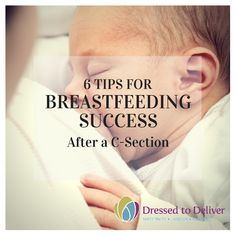 6 tips for Successful Breastfeeding After a C-Section -   FREE hospital bag checklist here: http://bit.ly/1BQek3I