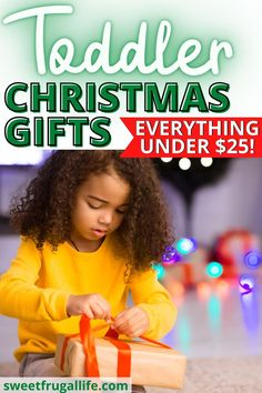 Cheap toddler gift ideas. Christmas gift ideas for toddlers. Toddler presents all under $25. Frugal gift ideas for toddlers. Cheap Christmas gift ideas for kids. What to give toddlers for Christmas. Christmas gifts for kids. Toddler gift ideas. Christmas presents for kids.