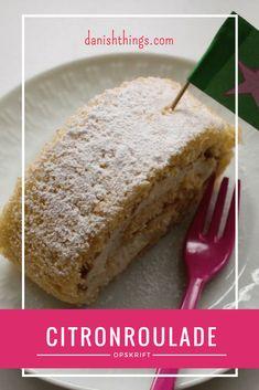 Svigermors Citronroulade - en let og luftig roulade med citronfromage. Marzipan, Afternoon Tea, Danish, Banana Bread, Tart, Lime, Sweet, Desserts, Inspiration