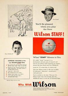 1957 Ad Wilson Sporting Goods Staff Golf Ball PGA Tour Sam Snead Cary YGM1 Vintage Golf, Vintage Ads, Sam Snead, Wilson Golf, Product Ads, Sports Figures, Print Ads, Good Company, Golf Ball