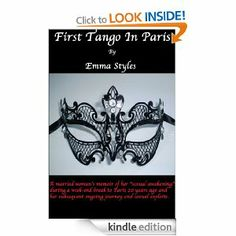 First Tango In Paris by Emma Styles Genre: Erotica. Tango, Emma Style, Gray Owl, Fashion Project, Married Woman, Memoirs, Erotica, Jewelry, Paris Design