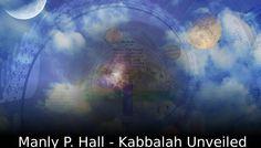 Manly P. Hall - The Kabbalah Unveiled