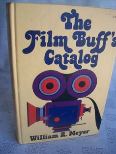 The Film Buff's Catalog By William R. Meyer 1978 HB
