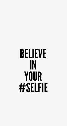 Believe In Your Selfie iPhone 6 Plus HD Wallpaper