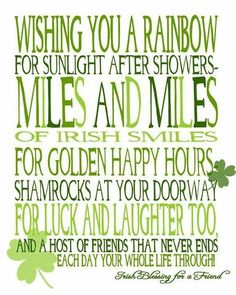 Wishing You Miles and Miles of Irish Smiles! {free printable} Wishing You Miles and Miles of Irish Smiles! {free printable} – The Love Nerds Irish Quotes, Irish Sayings, St Patricks Day Quotes, Irish Proverbs, Irish Eyes Are Smiling, Irish Pride, Irish Blessing, Irish Birthday Blessing, Birthday Blessings