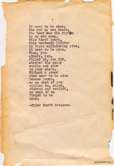 Typewriter Series #220by Tyler Knott Gregson