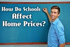 How Do Schools Impact Home Prices #RealEstateBuzz