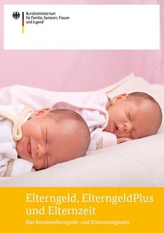 """Cover der Broschüre """"Elterngeld, ElterngeldPlus und Elternzeit"""" You are in the right place about Par Parental Leave, Baby Monthly Milestones, Life Is Too Short Quotes, Life Quotes, First Trimester, Safari Theme, Co Parenting, Babysitting, Brochures"""