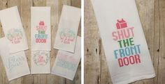 Dish Towels with attitude! Make a statement in your kitchen. #mybabylove