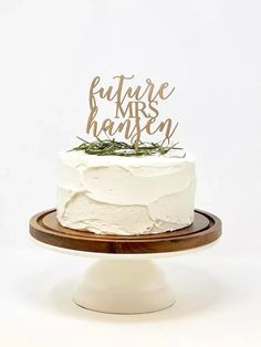'Future Mrs...' personalized name in gold script Bridal Shower Cake Sayings, Bridal Shower Cakes Rustic, Wedding Shower Cakes, Simple Bridal Shower, Tea Party Bridal Shower, Gold Bridal Showers, Wedding Cakes, Bridal Shower Desserts, Rustic Shower
