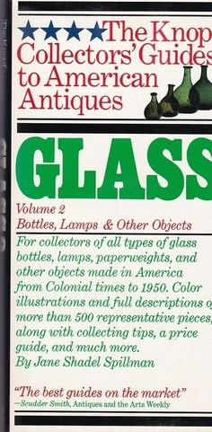 Glass, Vol. 2: Bottles, Lamps and Other Objects Knopf Collectors' Guides Book