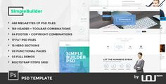 SimpleBuilder - PSD Template . SimpleBuilder is our new all in one PSD template. This product allows you to design your new website much faster than before. You can use hundreds of predesigned elements, sections, sliders & pages to create your next project. SimpleBuilder comes with stock photos inside to speed up your process.