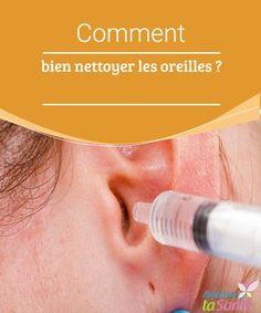 Comment bien nettoyer les oreilles ? Vous ne savez pas comment prendre soin de vos oreilles ? Découvrez nos astuces et nos méthodes pour nettoyer les oreilles tout en douceur