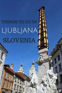 The top 5 things to do in #Ljubljana, #Slovenia, including Robba fountain.