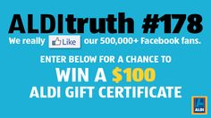 You should enter 500,000 ALDI Fans. There are great prizes and I think one of us could win!