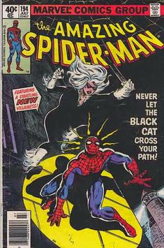 SPIDER-MAN #194. Keith Pollard Pencils / Irving Watanabe Cover Art / Marv Wolfman Scripts. 1st Appearance of Black Cat. Newsstand edition. Spider-Man spots the Black Cat and follows her to Emil Greco's illegal-arms warehouse. As Greco reviews her purchase order, Spider-Man swings down from the ceiling to halt the deal. But the Black Cat proves unexpectedly agile.