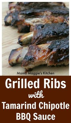 Think tangy, sweet, and finger lickin good. Tell me that doesn't sound good? That is exactly what these Grilled Ribs with Tamarind Chipotle BBQ Sauce are all about. By Mama Maggie's Kitchen Healthy Dinner Recipes, Mexican Food Recipes, Real Food Recipes, Cooking Recipes, Tamarind Recipes Mexican, Summer Recipes, Delicious Recipes, Holiday Recipes, Ribs On Grill
