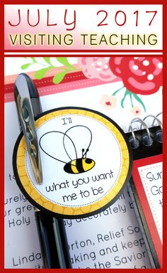 JULY 2017 Visiting Teaching Message and Handouts :: BEE what you want me to be!