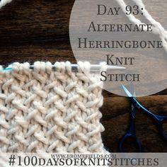 Day 93 : Alternate Herringbone Knit Stitch : #100daysofknitstitches