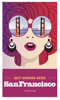 San Francisco Digital Guide Summer Guide 2017