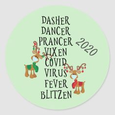 Christmas Funny Reindeer Names Covid 2020 Classic Round Sticker xmas decorations ideas, xmas crafts kids, xmas wood projects #xmasmarket #christmasornaments #christmascookies, christmas decorations, thanksgiving games for family fun, diy christmas decorations Christmas Gifts For Family Inexpensive, Christmas Gifts For Teen Girls, Creative Christmas Gifts, Christmas Crafts For Toddlers, Christmas Gifts For Coworkers, Christmas Crafts For Kids To Make, Christmas Gifts For Friends, Xmas Crafts, Christmas Humor