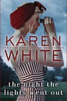 Check out this list of great books to read for women and for book clubs. Includes The Night the Lights Went Out by Karen White.