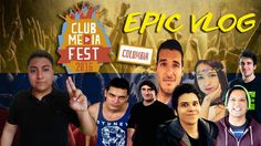 CLUB MEDIA FEST COLOMBIA | EPIC VLOG | Villebrothers
