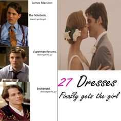 27 Dresses ... Isn't this what I have been saying my whole life??