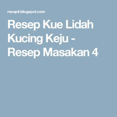 Resep Kue Lidah Kucing Keju - Resep Masakan 4
