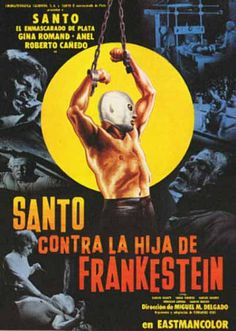 Image from http://2.bp.blogspot.com/-PGPTP_v0vww/Tq61JWr6S9I/AAAAAAAAAdI/GPeHMZXEsh8/s640/Santo-contra-la-hija-de-Frankenstein.jpg.