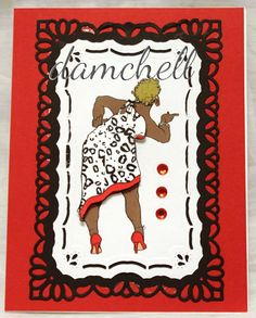 I told you so! DIgi stamp by Fine Arts by Robert Jackson, I used Gimp to change the pattern and color of the dress, then paper pierced 2nd image and attached with glue dots. The frames were cut with Spellbinders dies.