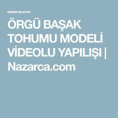 ÖRGÜ BAŞAK TOHUMU MODELİ VİDEOLU YAPILIŞI | Nazarca.com