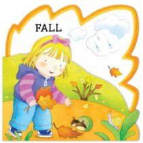 My First Seasons: Fall, by Giovanni Caviezel, Children's Book - Great for our Fall & Leaves Theme! Pre-K Complete Preschool Curriculum teachers read stories daily during Circle Time and provide children books at the Reading Learning Center. Pinned by Pre-K Complete - follow us on our blog, FB, Twitter, & Google Plus!