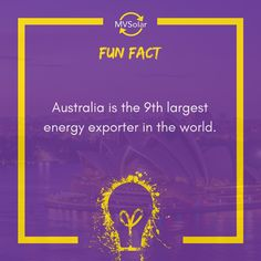 Fun Fact: Australia is the largest energy exporter in the world. Solar Solutions, Central Coast, Renewable Energy, Newcastle, Solar Panels, Fun Facts, Australia, Sun Panels, Solar Panel Lights