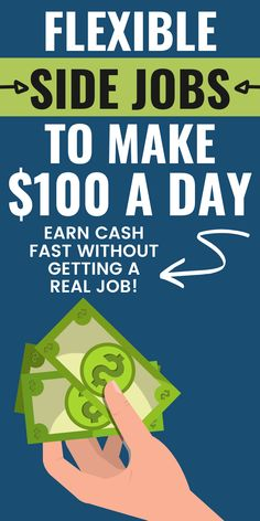 Need Money Now, Make Money Fast, Make 100 A Day, How To Make, Do You Need, Have Time, Flexibility, The 100, Advice