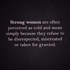 Strong women get tired. Strong women eventually get fed up. Strong women will eventually walk away for good. Here Trending Quotes for Strong Women Relationships Strength. Love Life Quotes, Home Quotes And Sayings, Woman Quotes, Wisdom Quotes, True Quotes, Quotes To Live By, Motivational Quotes, Inspirational Quotes, Quotes Women