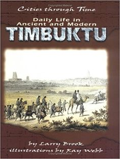 Daily Life in Ancient and Modern Timbuktu by Larry Brook.  I recommend this book as a way of connecting the Ghana Empire to the Africa of today, and providing information about everything that came in between. All ages.
