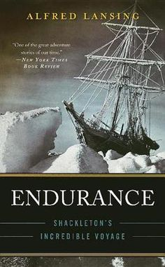 Endurance by Alfred Lansing. Story of the shipwreck of the Endurance en route to Antarctica and the amazing survival of all 28 members of the Imperial Trans-Antarctic Expedition led by Sir Ernest Shackleton. Good Books, Books To Read, Children's Books, The Incredible True Story, Climate Change Effects, Greatest Adventure, Life Adventure, Antarctica, Nonfiction Books