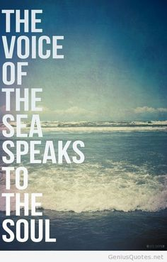 Sea voice beach quote